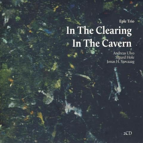 In the Clearing / In the Cavern front image
